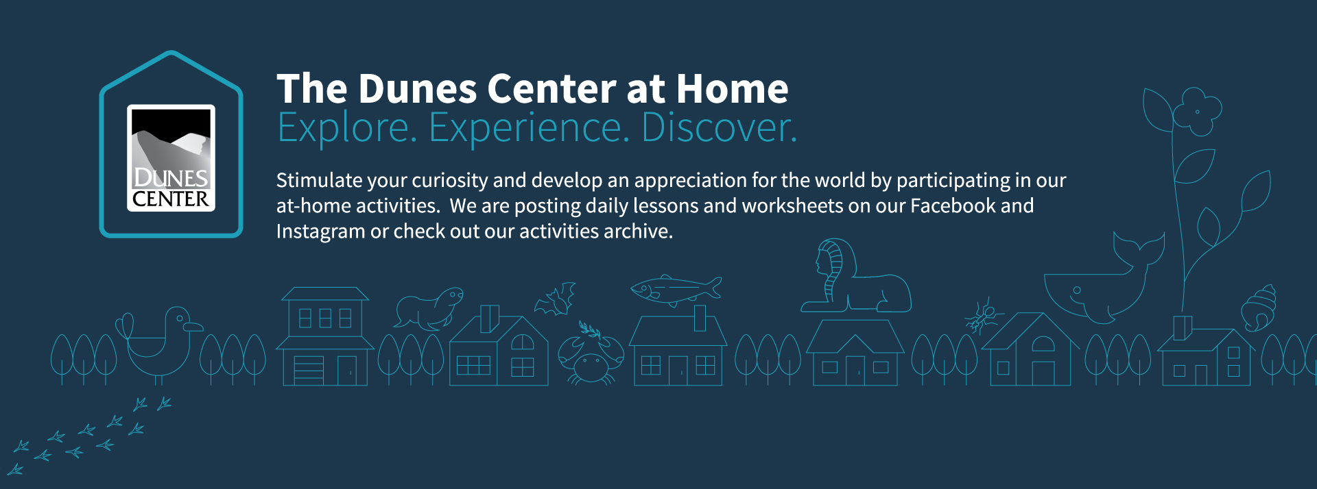 <b>Dunes Center At Home</b>—Daily Educational Activities