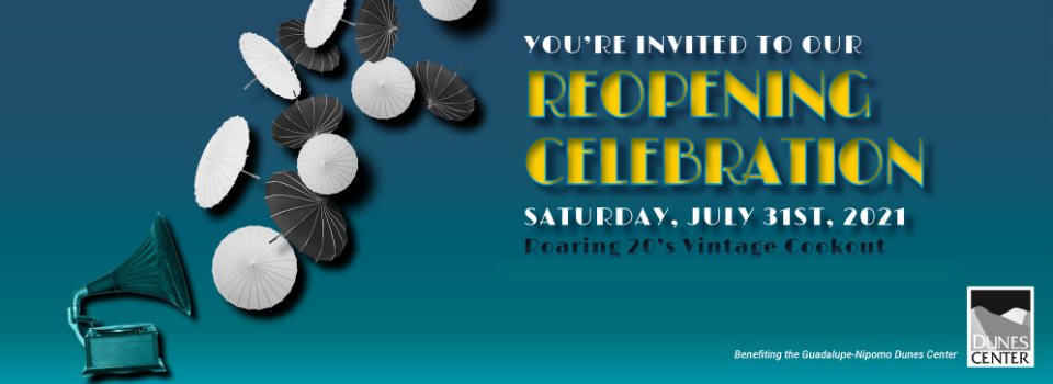 <b>Dunes Center Reopening Celebration</b>-Come celebrate with us!